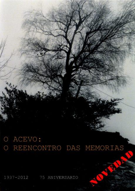 O Acevo: O reencontro das memorias