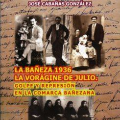 La Bañeza 1936. La Vorágine de Julio