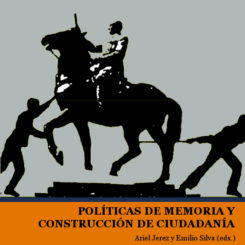 Políticas de memoria y construcción de ciudadanía