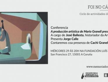 """Conferencia """"La producción artística de Mario Granell en la cárcel de A Coruña"""""""