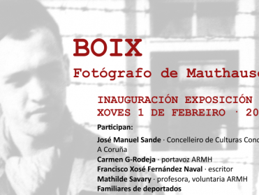 Inauguración exposición y conferencia Francesc Boix, fotógrafo de Mauthausen (A Coruña)