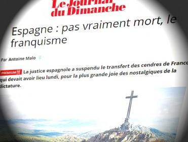 """""""En España, el franquismo no está verdaderamente muerto"""" afirma Le Journal du Dimanche"""