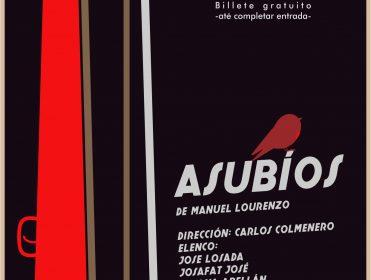Teatro: Asubíos de Manuel Lourenzo. Grupo Molembir Teatro